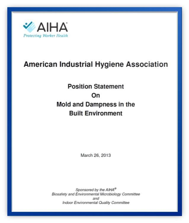 AIHA Position Statement on Mold and Dampness in the Built Environment