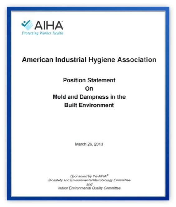 AIHA Position Statement on Mold and Dampness in the Built Environment - Florida Indoor Air Quality Solutions, IAQ
