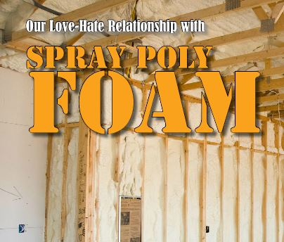 Spray Foam Insulation Odors and Inspection